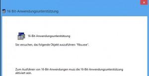 16 Bit Anwendungsunterstützung nicht aktiviert